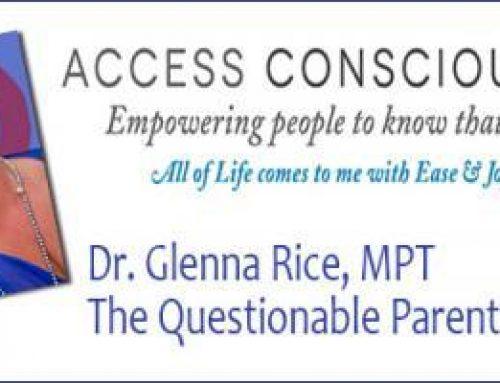 Transformation Talk Radio presents Dr. Glenna Rice – The Questionable Parent