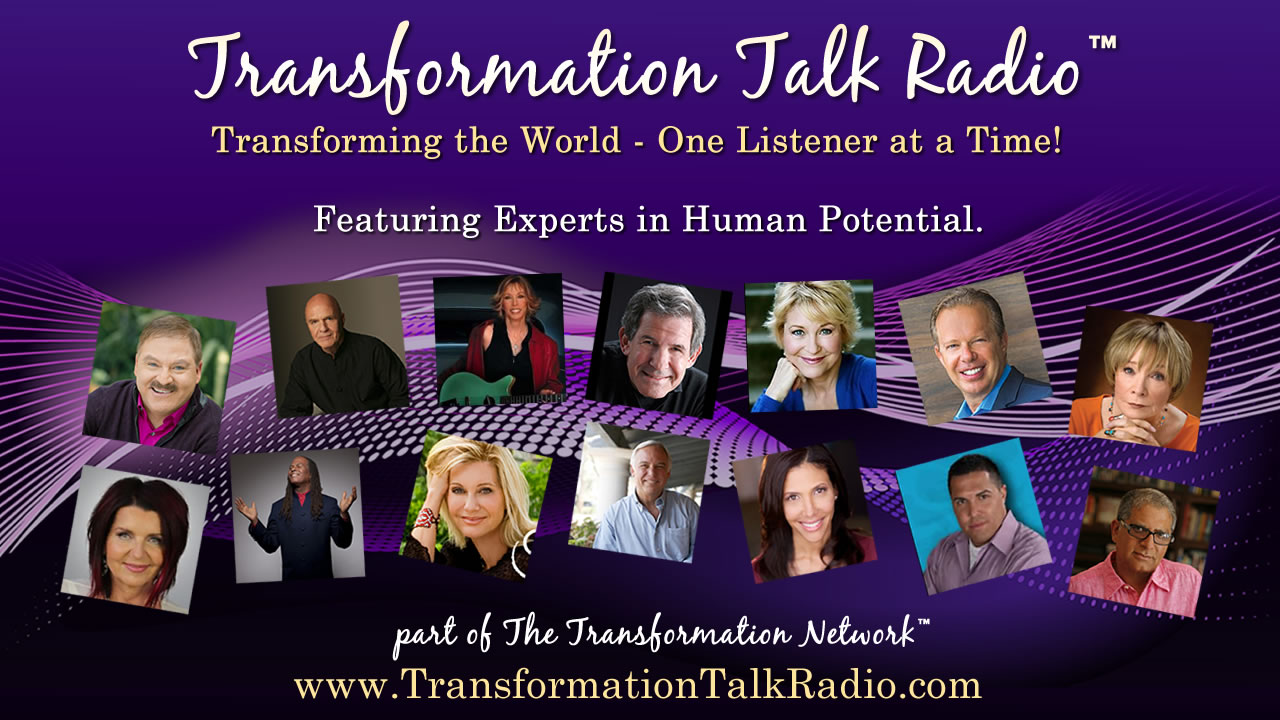 Transformation Talk Radio Network Expert Guests
